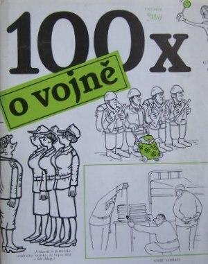 Kolektiv Autoru 100x O Vojne Ii Jakost Levne Knihkupectvi