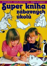 Super kniha zábavných úkolů