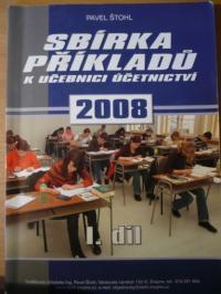 Sbírka příkladů k učebnici učetnictví 2008 - I. díl