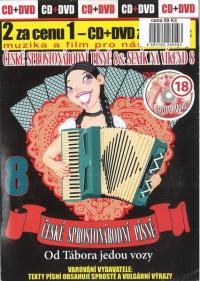 CD+DVD - České sprostonárodní písně 8 & Sexík na víkend 8