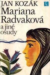 Mariana Radvaková a jiné osudy
