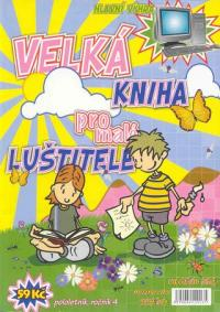 Velká kniha pro malé luštitele ročník 4 - letní
