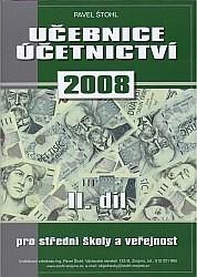 Učebnice účetnictví 2008 II. díl - pro střední školy a veřejnost