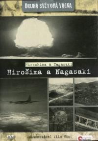 DVD - Hirošima a Nagasaki