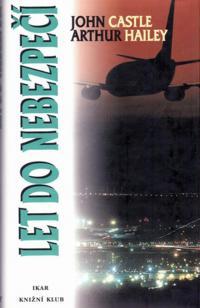 Let do nebezpečí