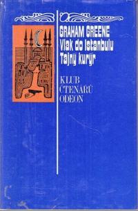 Vlak do Istanbulu / Tajný kurýr