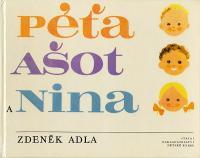 Péťa, Ašot a Nina