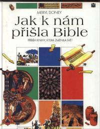 Jak k nám přišla Bible