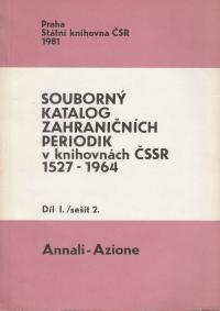 Souborný katalog zahraničních periodik v knihovnách ČSSR 1527-1964 díl I./sešit 2.