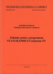 Základy práce s programem Statgraphics Centurion XV