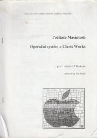 Počítače Macintosh, operační systém a Claris Works