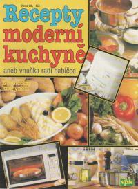 Recepty moderní kuchyně