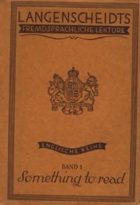 Langenscheidts Fremdsprachliche Lektüre-Englische Reihe Band 1 - Something To Read